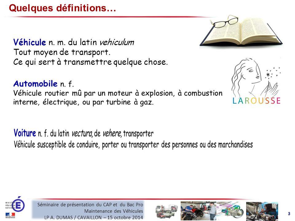 Quelques définitions… Véhicule n. m. du latin vehiculum Tout moyen de transport.