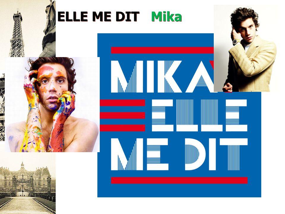 ELLE ME DIT Mika