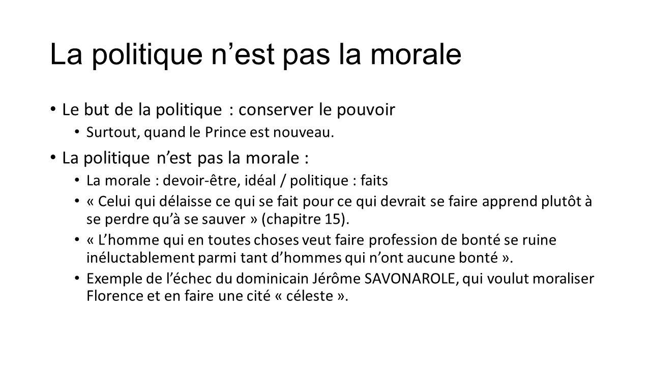 Importance de la connaissance historique Le Prince qui veut gouverner habilement doit étudier l'histoire.