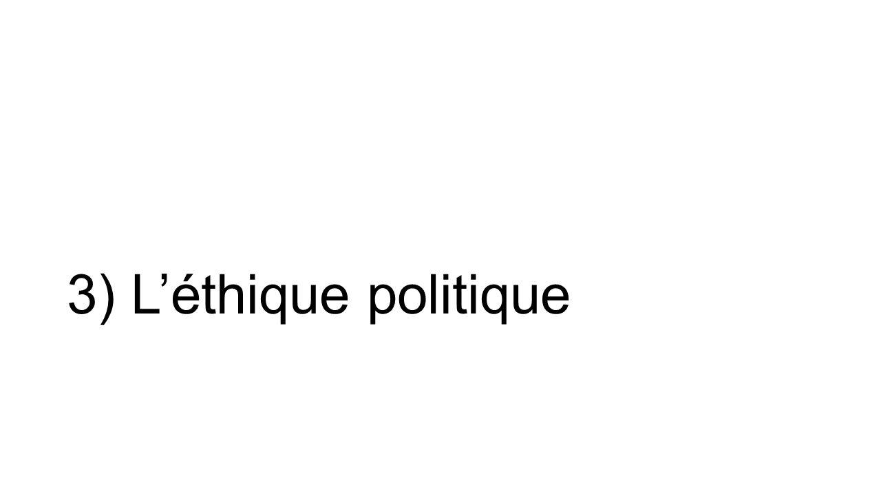 L'éthique de responsabilité et l'éthique de conviction « Toute politique utilise comme moyen spécifique la force ».