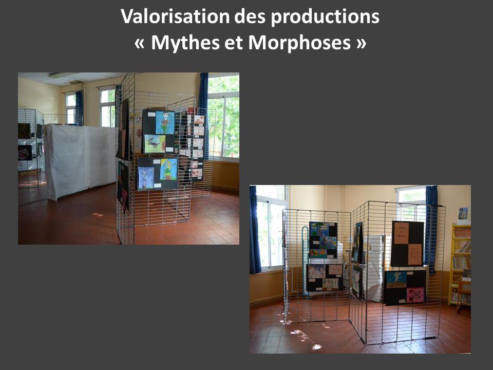 Valorisation des productions « Mythes et Morphoses »
