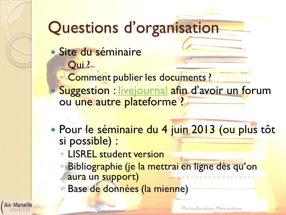 Questions d'organisation Site du séminaire ◦ Qui ? ◦ Comment publier les documents ? Suggestion : livejournal afin d'avoir un forum ou une autre plate