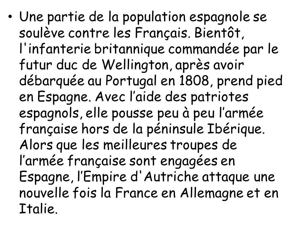 Une partie de la population espagnole se soulève contre les Français. Bientôt, l'infanterie britannique commandée par le futur duc de Wellington, aprè