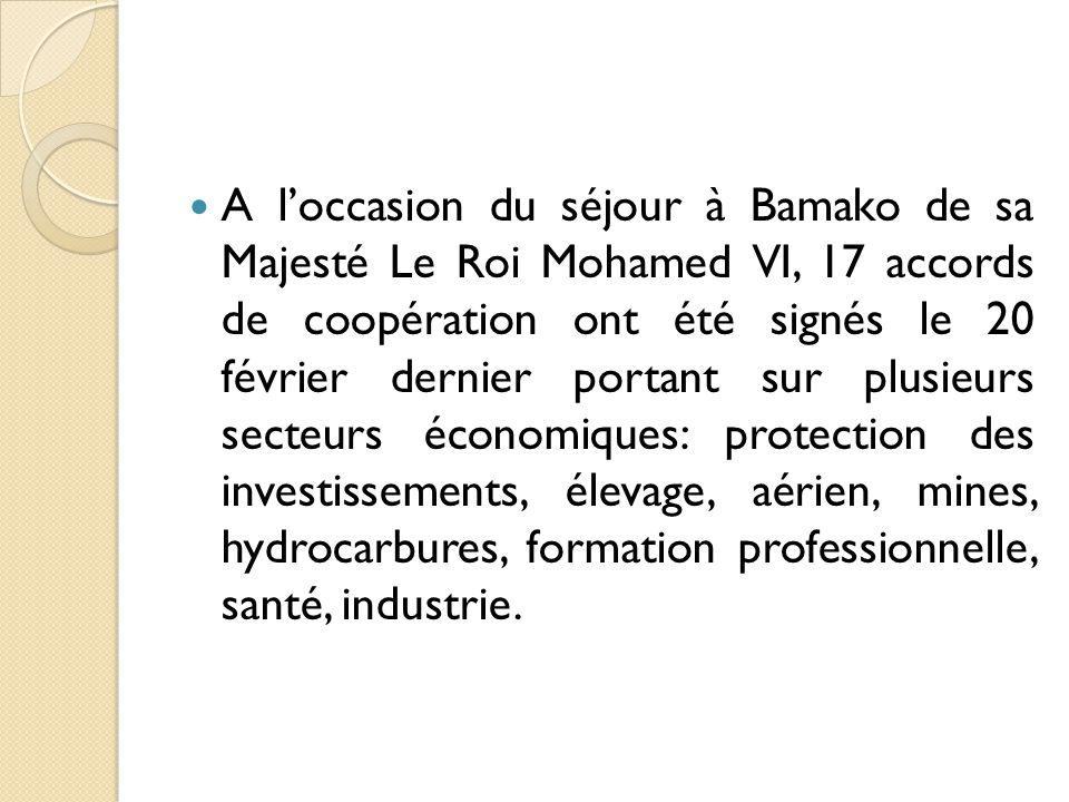 Ces accords auront un impact tangible à court, moyen et long terme sur l'économie malienne mais aussi constitueront un plus appréciable pour les sociétés et hommes d'affaires marocains