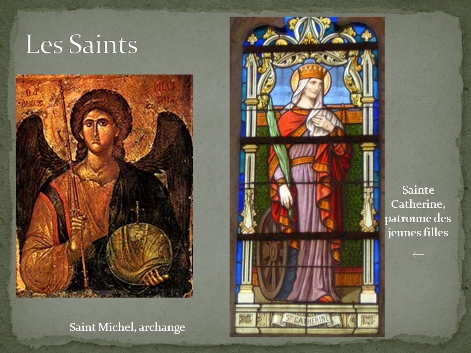 Saint Michel, archange Sainte Catherine, patronne des jeunes filles 