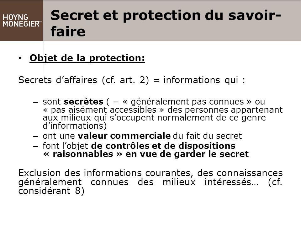 Secret et protection du savoir- faire Objet de la protection: Secrets d'affaires (cf.