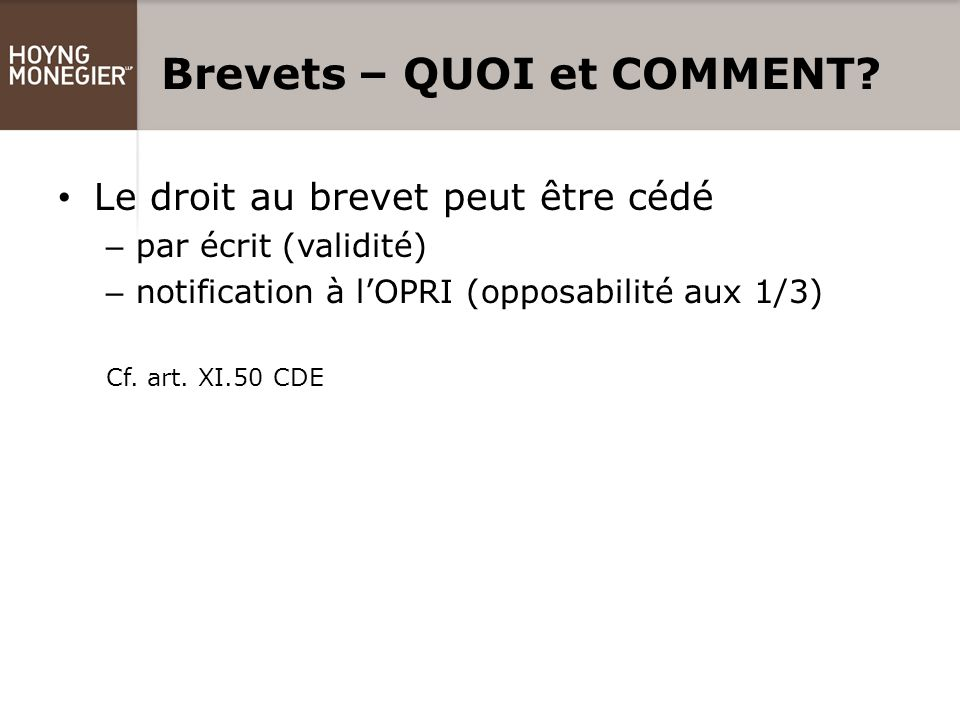Brevets – QUOI et COMMENT.