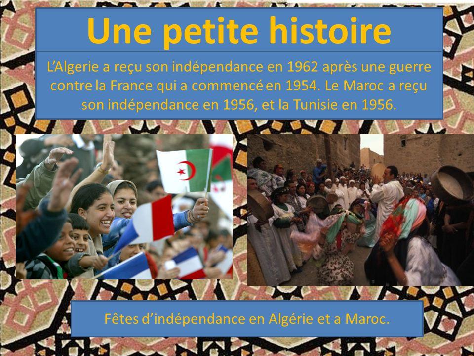 Une petite histoire L'Algerie a reçu son indépendance en 1962 après une guerre contre la France qui a commencé en 1954.