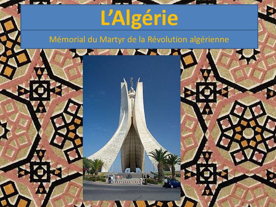 L'Algérie Mémorial du Martyr de la Révolution algérienne