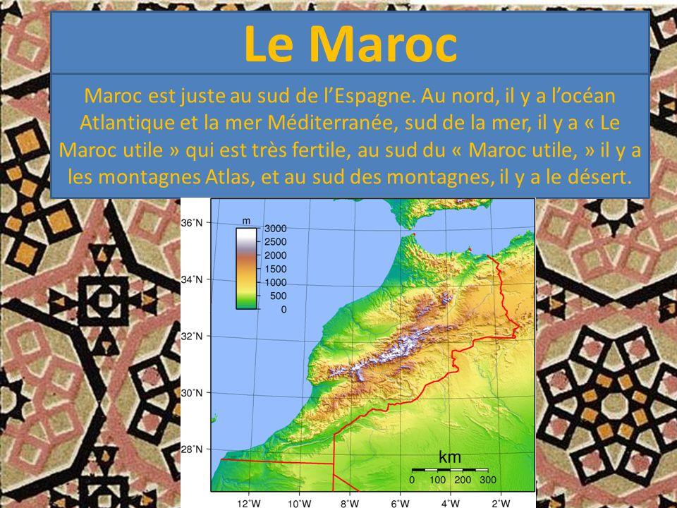 Le Maroc Maroc est juste au sud de l'Espagne.