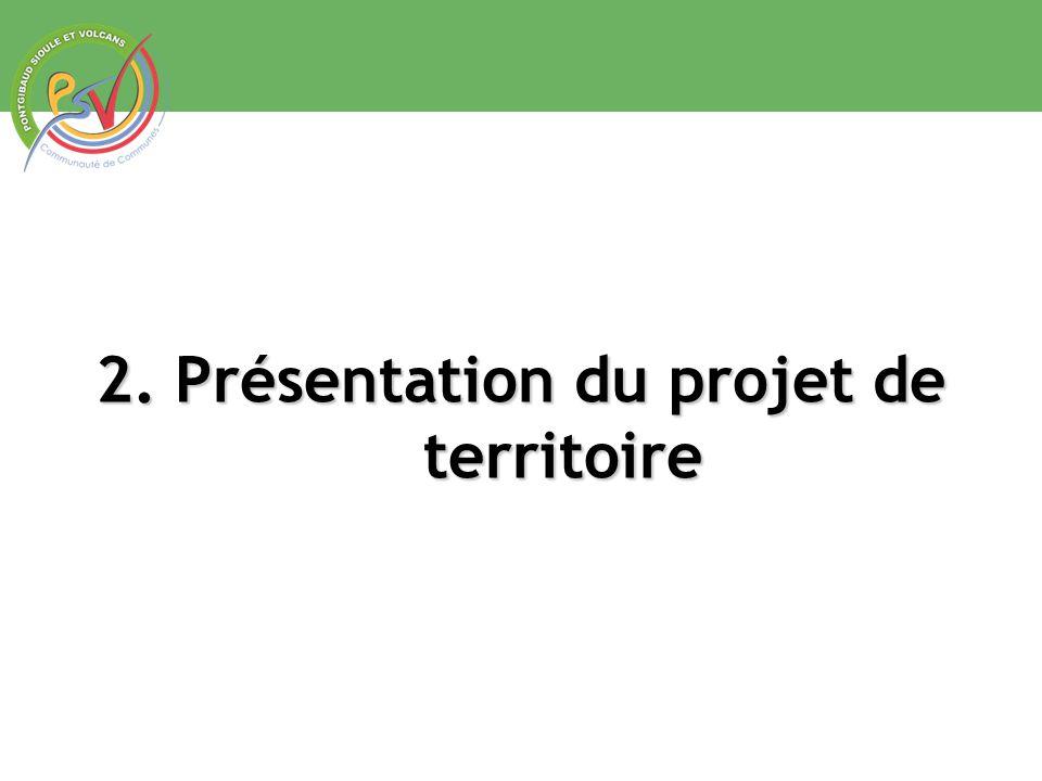 2. Présentation du projet de territoire