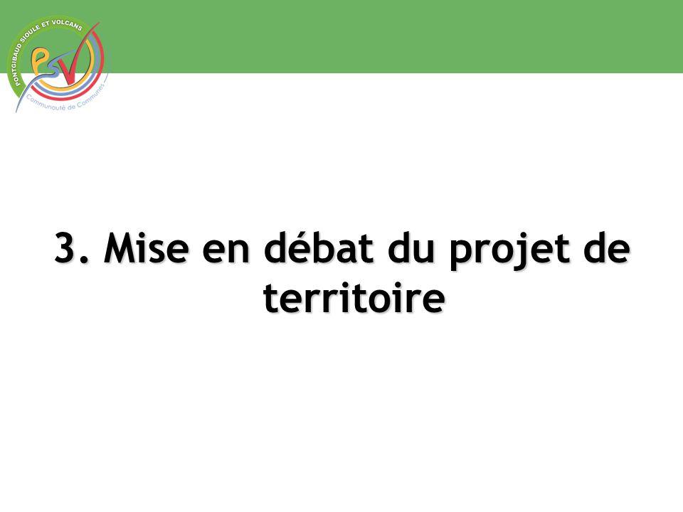 3. Mise en débat du projet de territoire