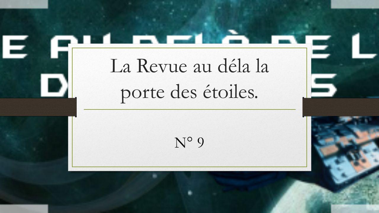 La Revue au déla la porte des étoiles. N° 9