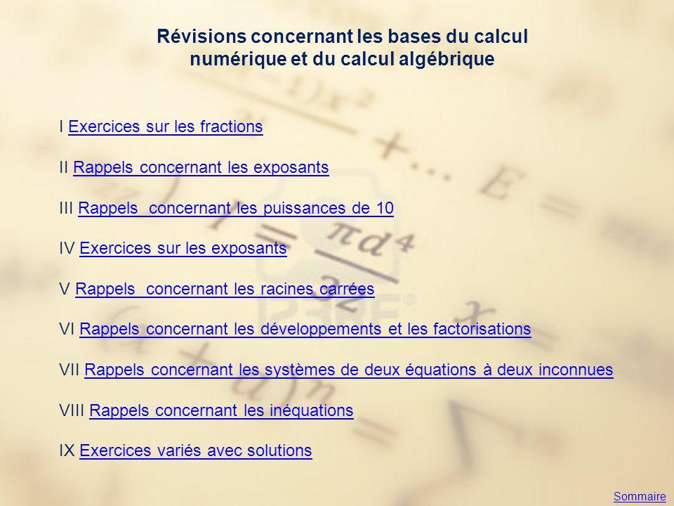 Révisions concernant les bases du calcul numérique et du calcul algébrique I Exercices sur les fractionsExercices sur les fractions II Rappels concern