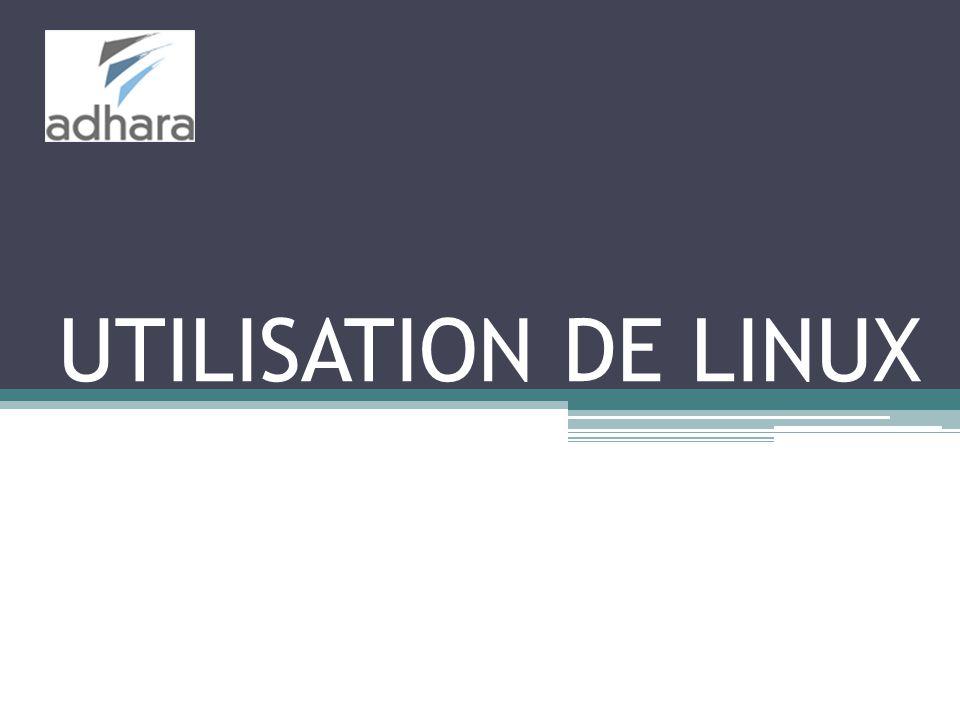 UTILISATION DE LINUX