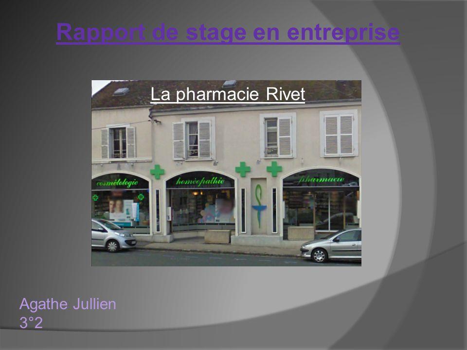 Rapport de stage en entreprise Agathe Jullien 3°2 La pharmacie Rivet