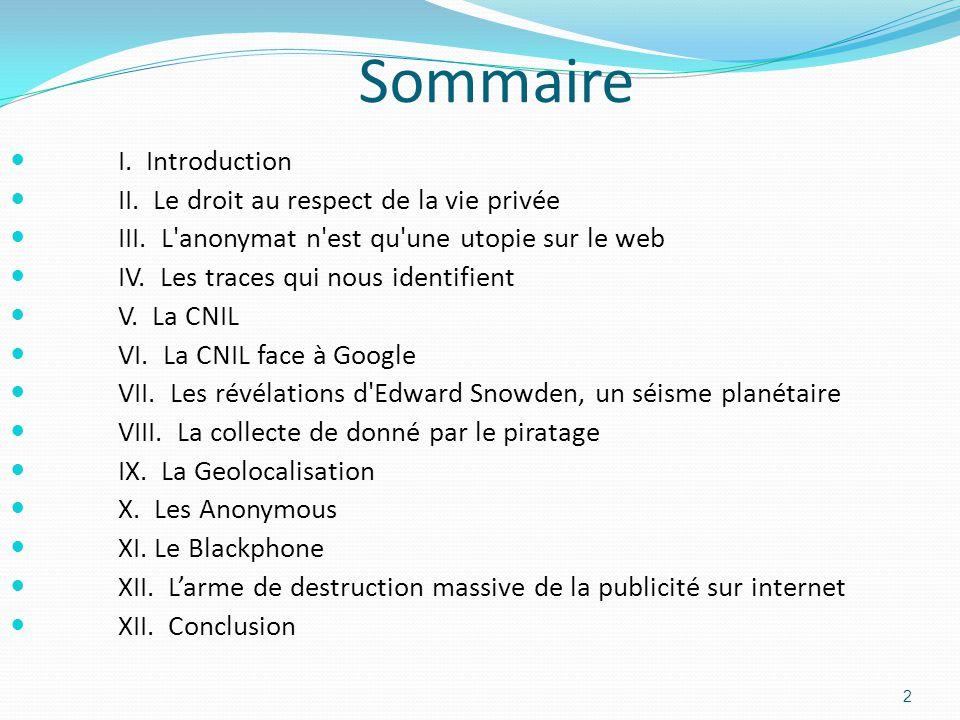 Sommaire I. Introduction II. Le droit au respect de la vie privée III.
