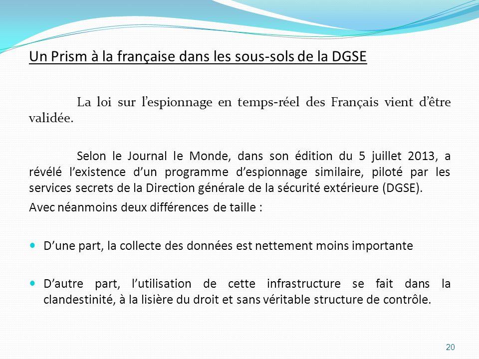 Un Prism à la française dans les sous-sols de la DGSE La loi sur l'espionnage en temps-réel des Français vient d'être validée.