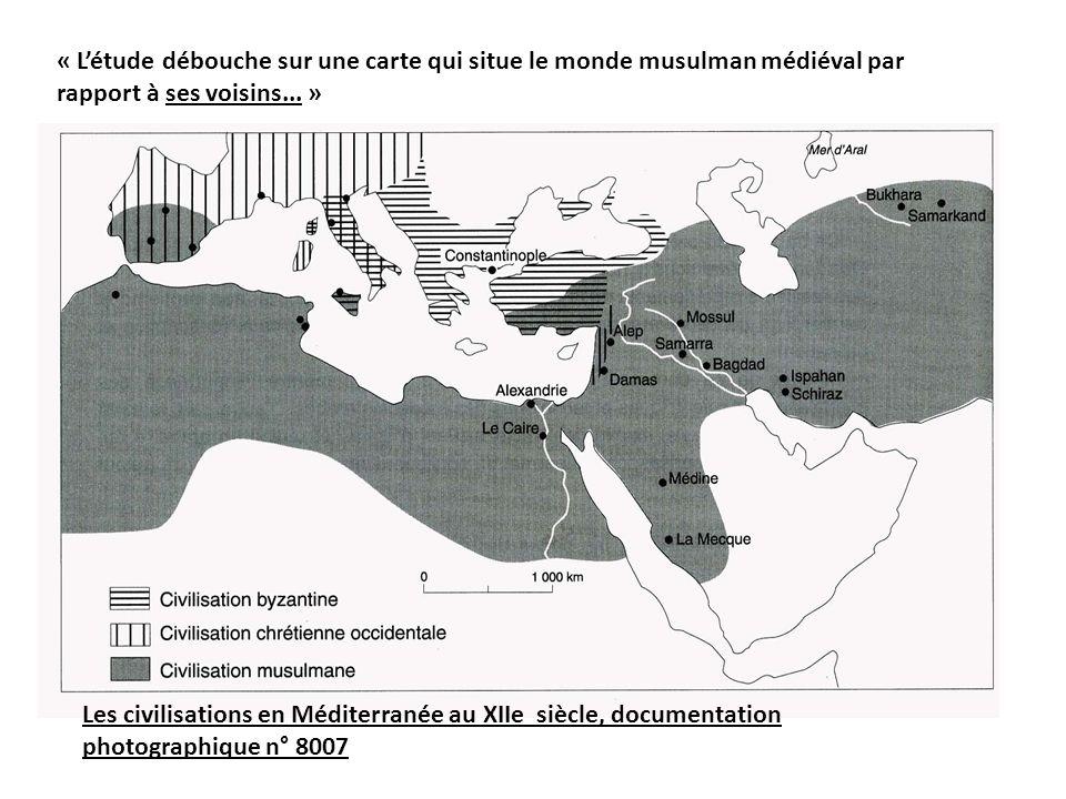« L'étude débouche sur une carte qui situe le monde musulman médiéval par rapport à ses voisins... » Les civilisations en Méditerranée au XIIe siècle,