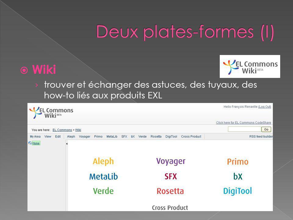  Wiki › trouver et échanger des astuces, des tuyaux, des how-to liés aux produits EXL