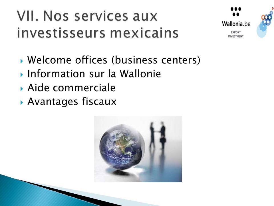  Welcome offices (business centers)  Information sur la Wallonie  Aide commerciale  Avantages fiscaux