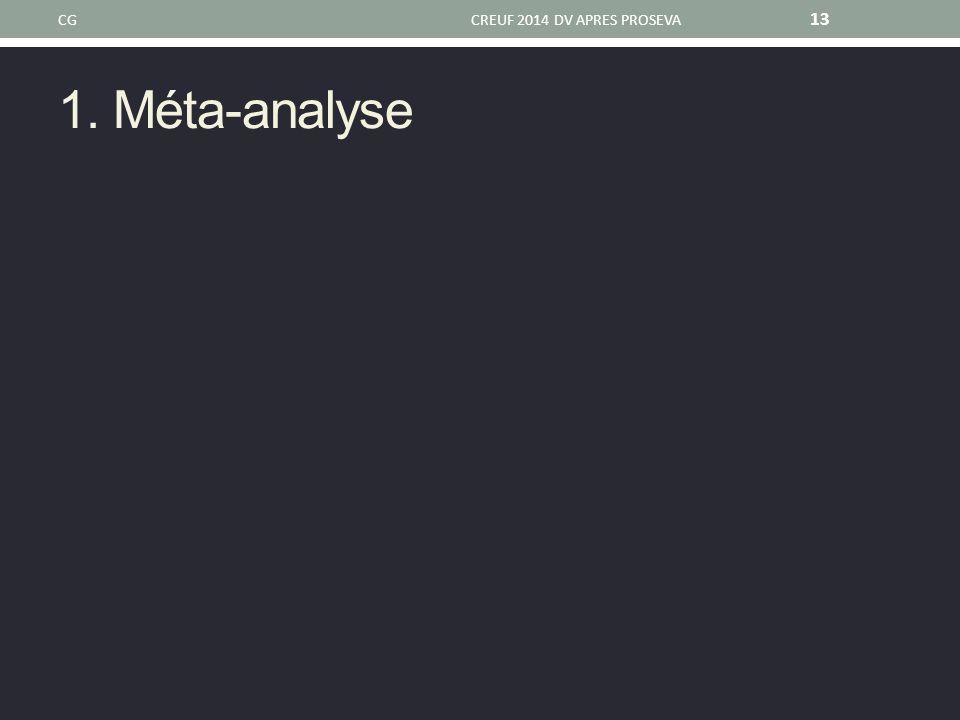 1. Méta-analyse CGCREUF 2014 DV APRES PROSEVA 13
