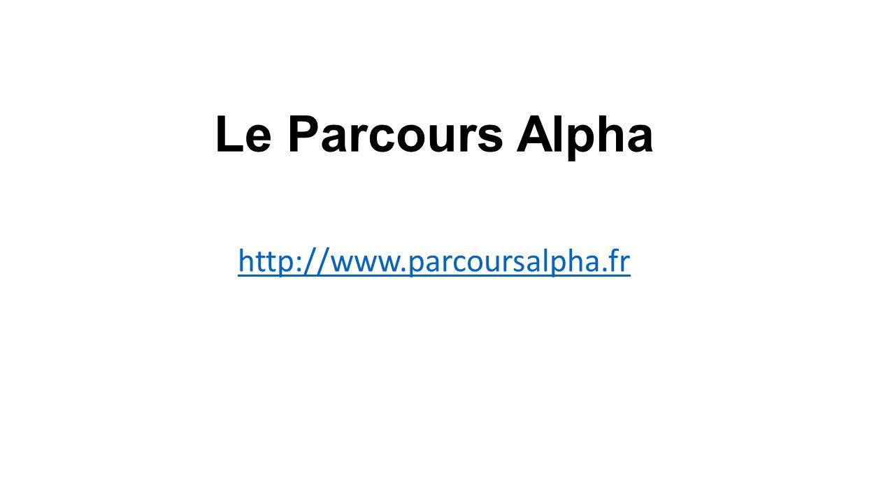 Le Parcours Alpha http://www.parcoursalpha.fr