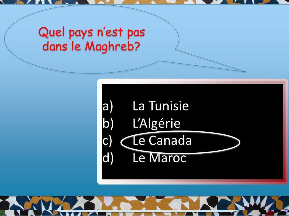 Quel pays n'est pas dans le Maghreb.