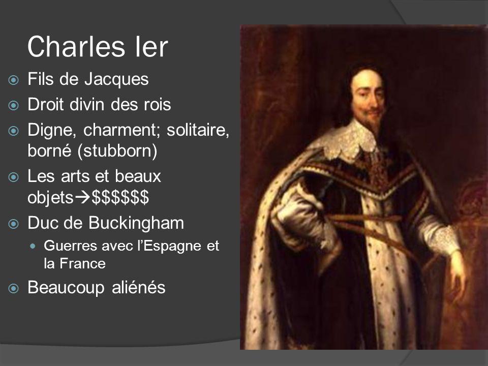 Charles Ier  Fils de Jacques  Droit divin des rois  Digne, charment; solitaire, borné (stubborn)  Les arts et beaux objets  $$$$$$  Duc de Bucki
