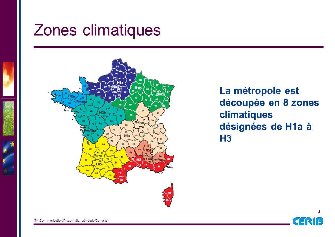 4 (M:/Communication/Présentation générale/Congrès) Zones climatiques La métropole est découpée en 8 zones climatiques désignées de H1a à H3