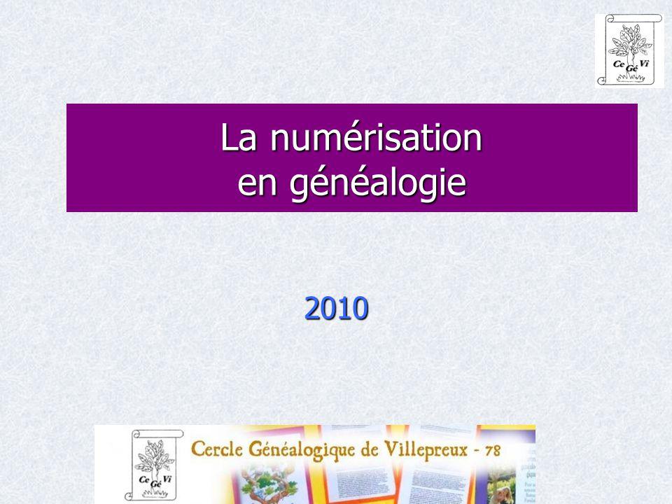 La numérisation en généalogie 2010