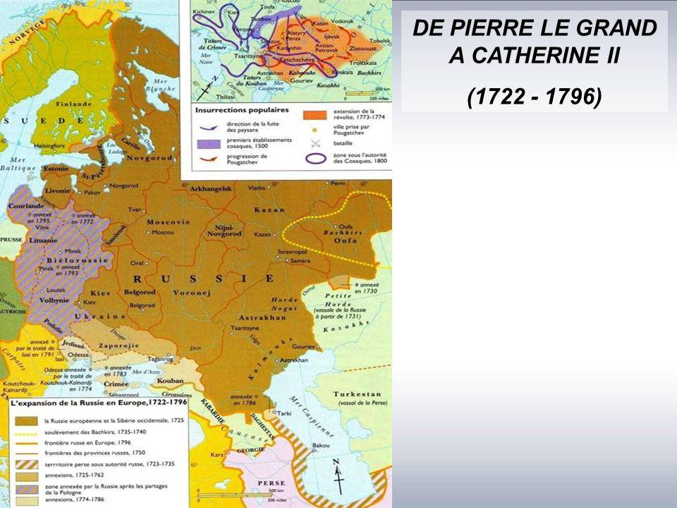 DE PIERRE LE GRAND A CATHERINE II (1722 - 1796)