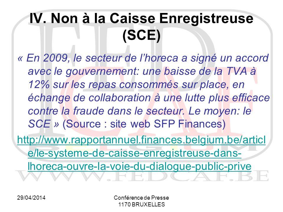 29/04/2014Conférence de Presse 1170 BRUXELLES IV.