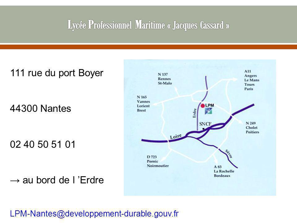 111 rue du port Boyer 44300 Nantes 02 40 50 51 01 → au bord de l 'Erdre LPM-Nantes@developpement-durable.gouv.fr