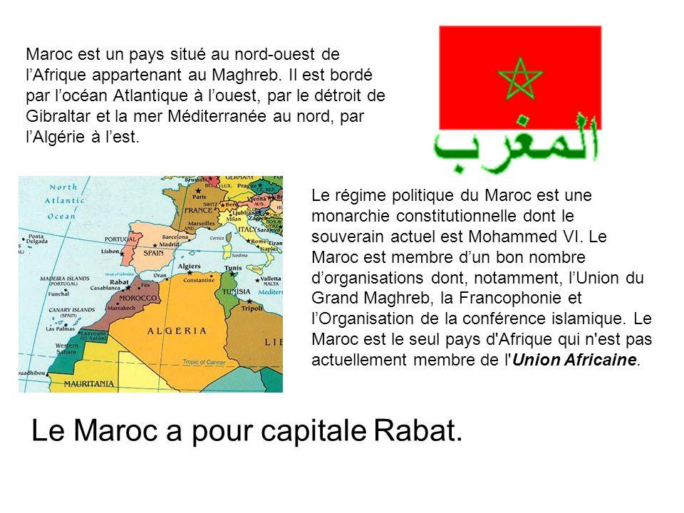Maroc est un pays situé au nord-ouest de l'Afrique appartenant au Maghreb.