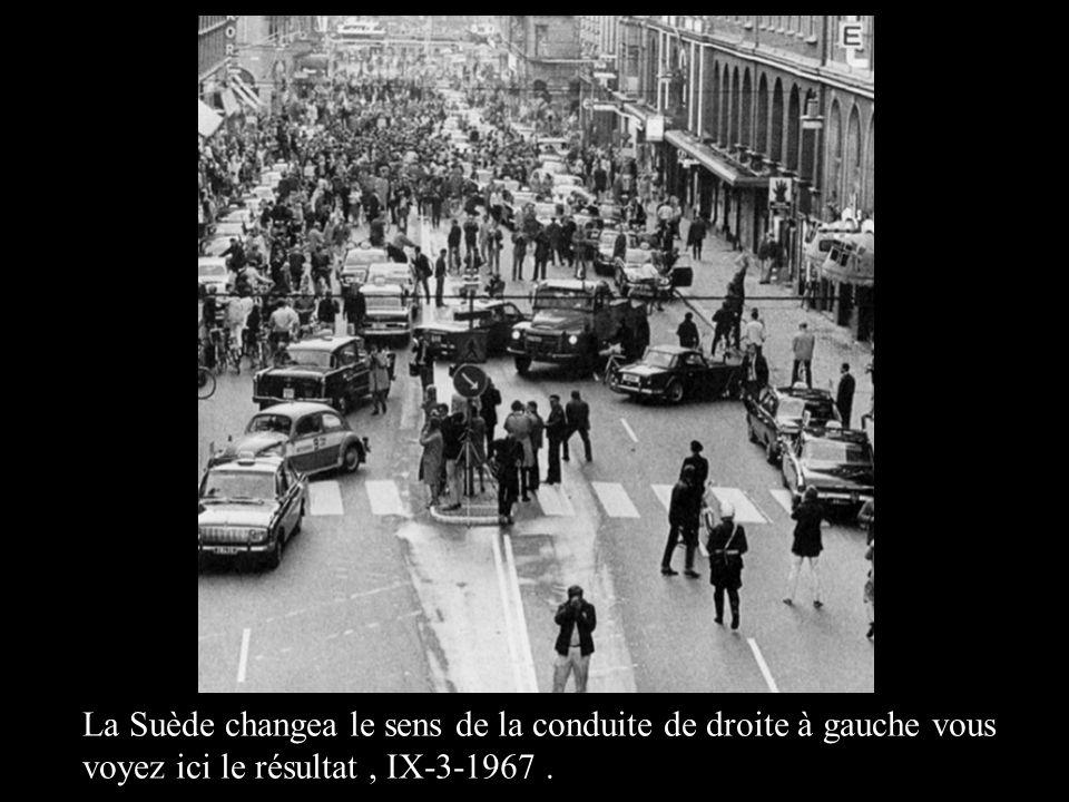 La Suède changea le sens de la conduite de droite à gauche vous voyez ici le résultat, IX-3-1967..