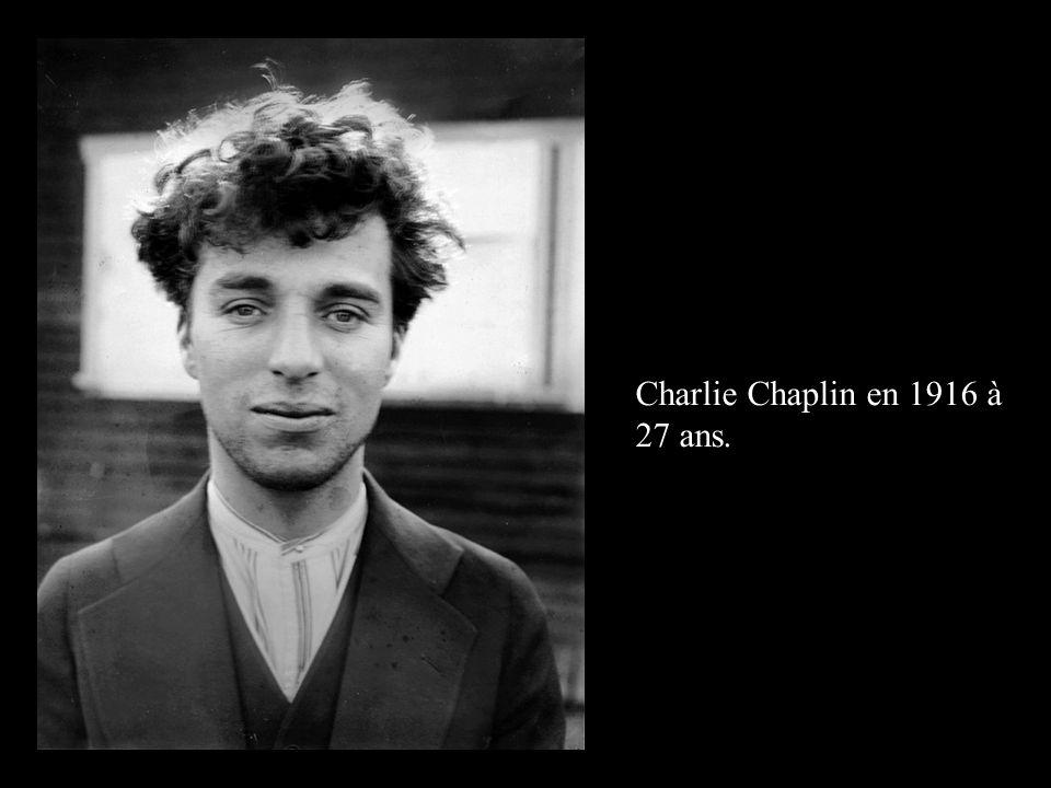 Charlie Chaplin en 1916 à 27 ans.