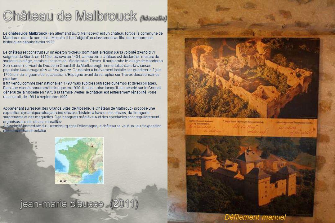 Le château de Malbrouck (en allemand Burg Meinsberg) est un château fort de la commune de Manderen dans le nord de la Moselle.