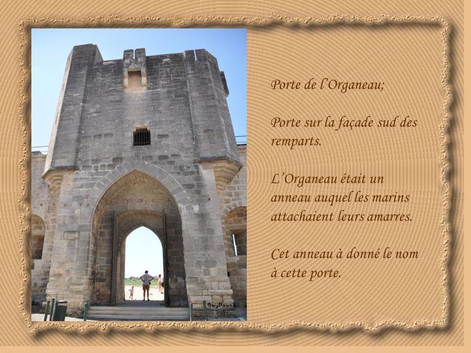 Porte de l'Organeau; Porte sur la façade sud des remparts.