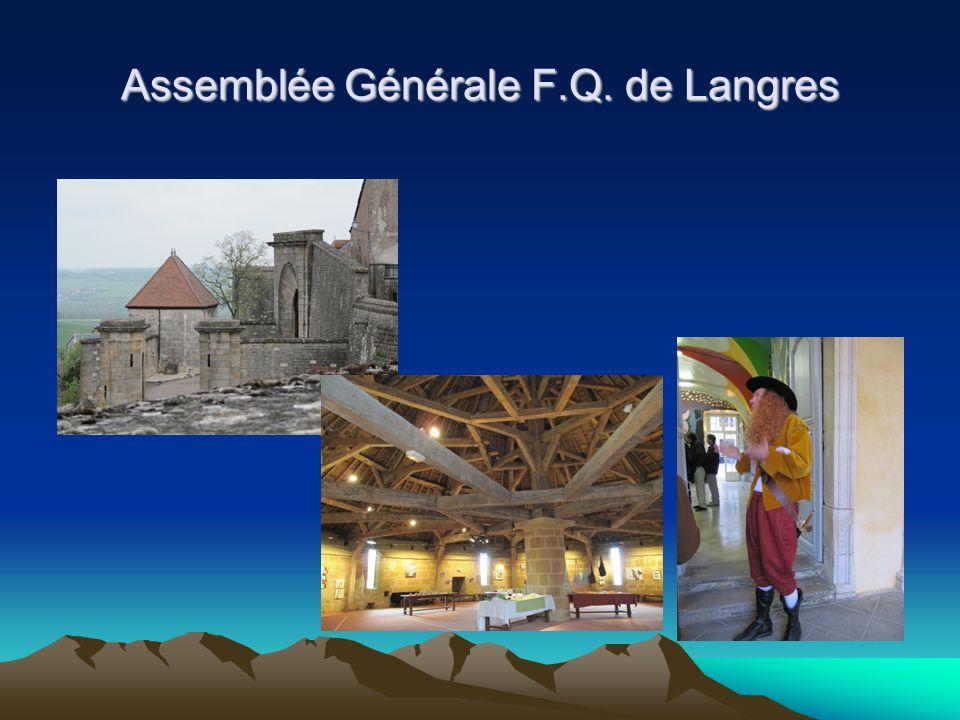 Assemblée Générale F.Q. de Langres