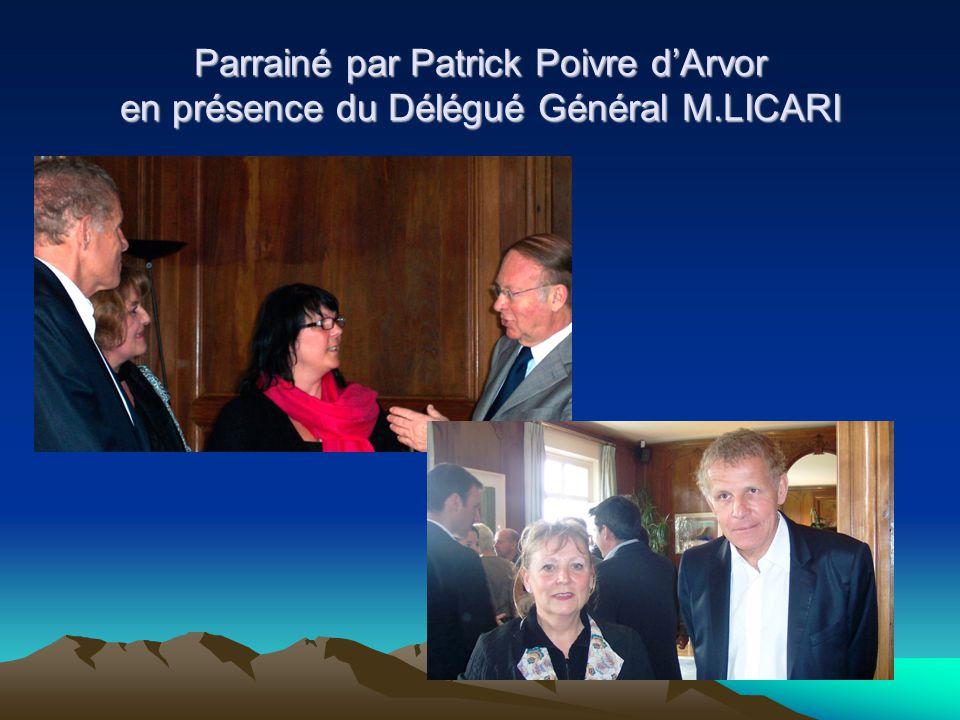 Parrainé par Patrick Poivre d'Arvor en présence du Délégué Général M.LICARI