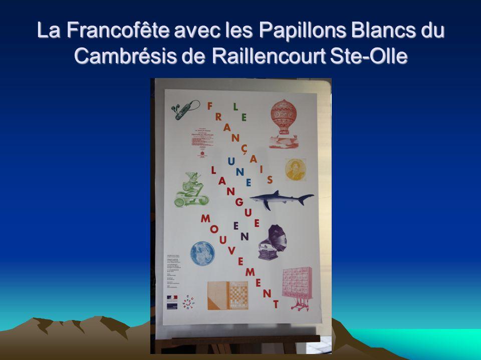 La Francofête avec les Papillons Blancs du Cambrésis de Raillencourt Ste-Olle
