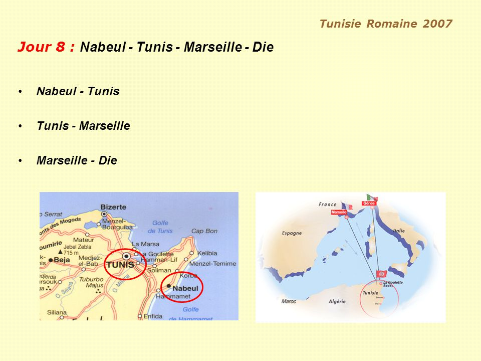 Tunisie Romaine 2007 IV.