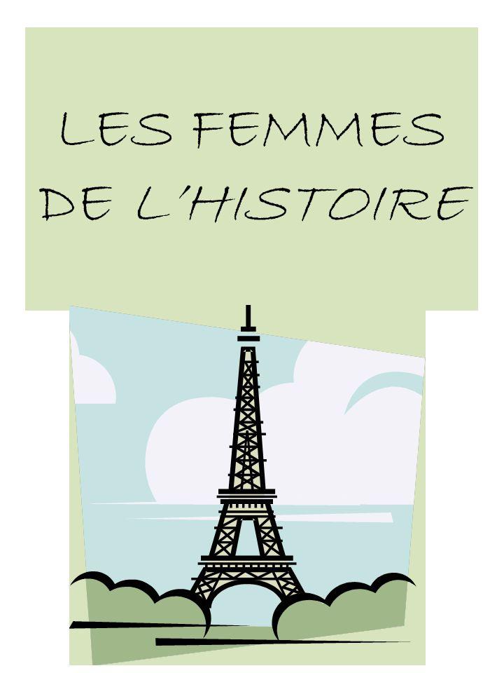 LES FEMMES DE L'HISTOIRE