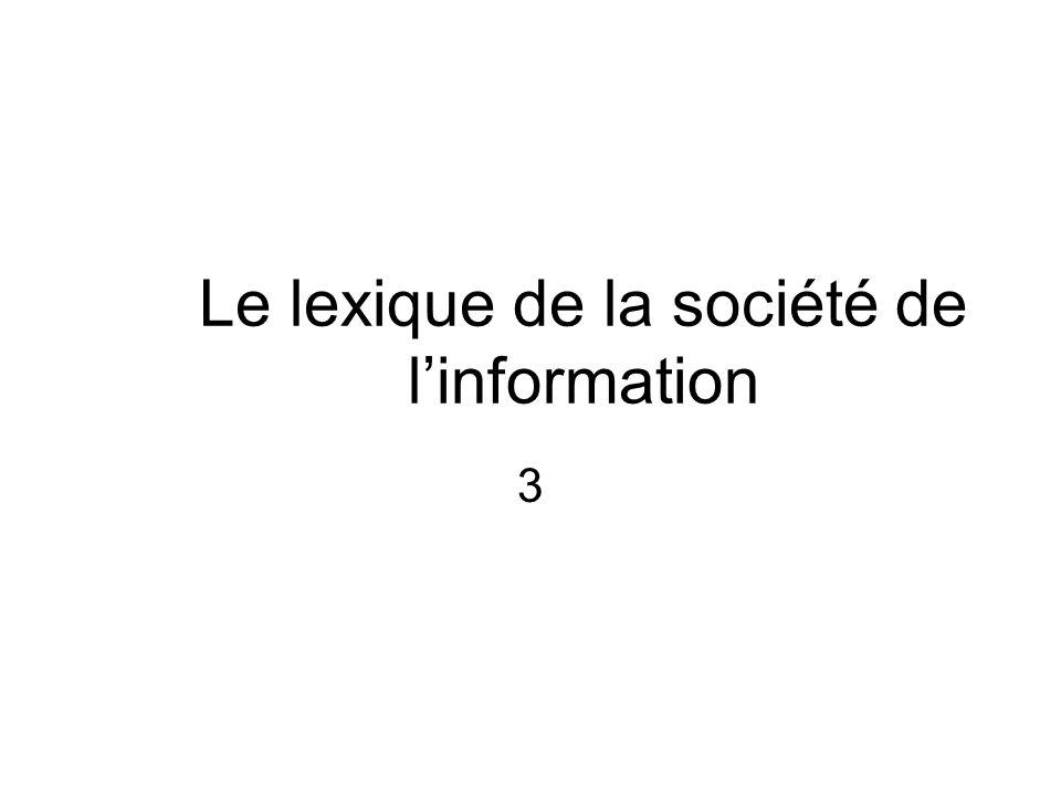 Le lexique de la société de l'information 3