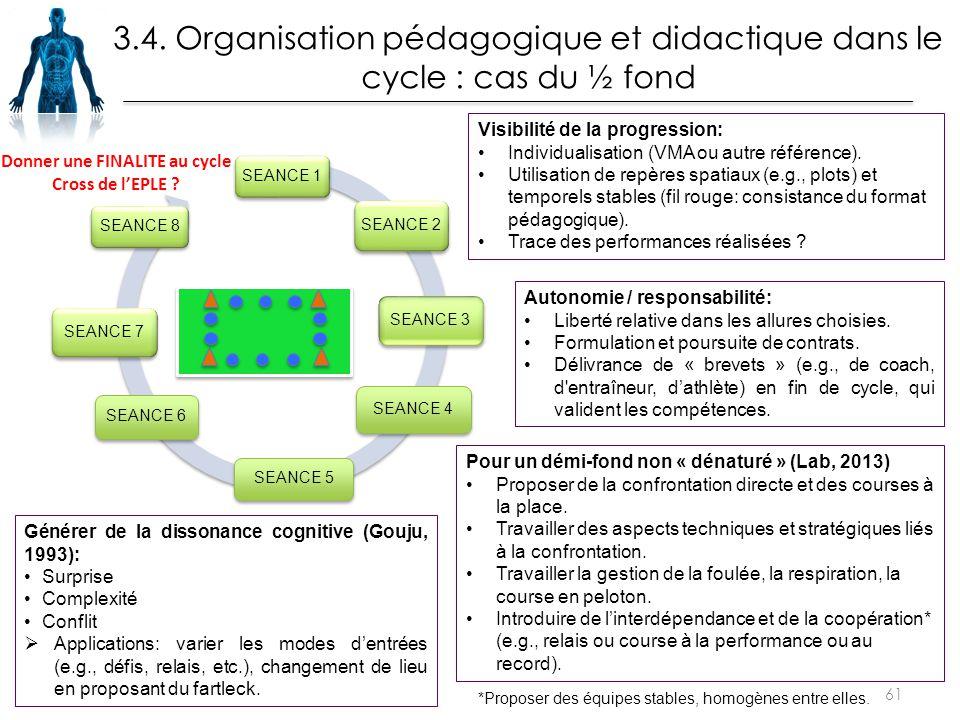 61 Générer de la dissonance cognitive (Gouju, 1993): Surprise Complexité Conflit  Applications: varier les modes d'entrées (e.g., défis, relais, etc.