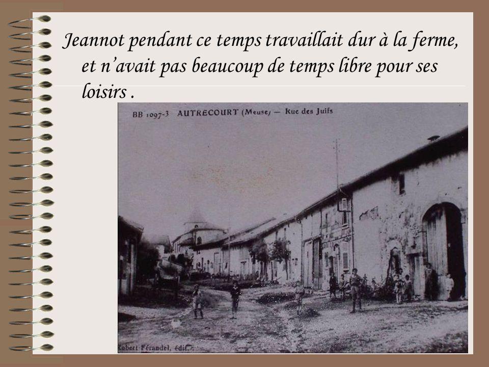 Jeannot pendant ce temps travaillait dur à la ferme, et n'avait pas beaucoup de temps libre pour ses loisirs.
