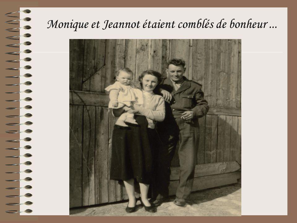 Monique et Jeannot étaient comblés de bonheur...