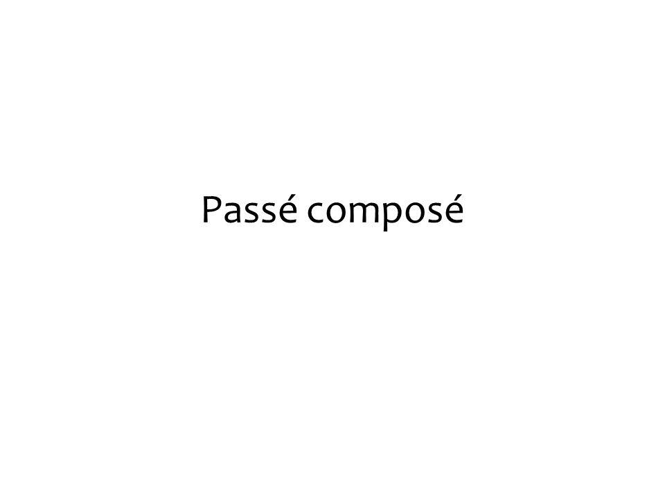 Das Participe passé Bildung -er  -é -oir  -u -ire  -it -dre  u -ir  i Bsp.: finir 