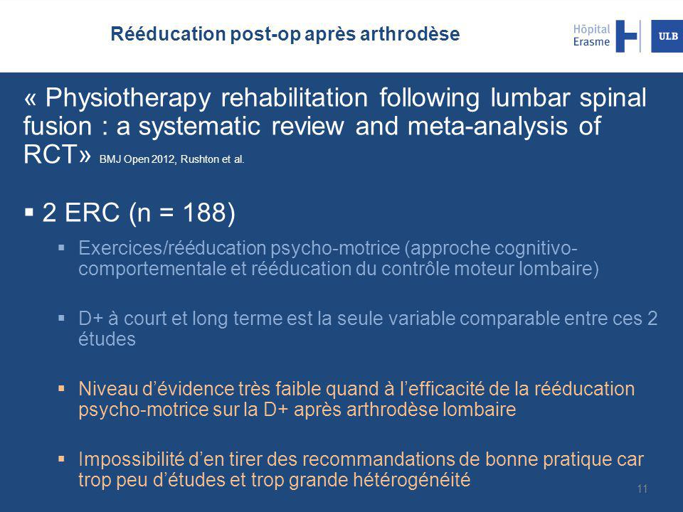 Rééducation post-op après arthrodèse « Physiotherapy rehabilitation following lumbar spinal fusion : a systematic review and meta-analysis of RCT» BMJ Open 2012, Rushton et al.